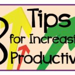 8 Productivity Tips For Bloggers