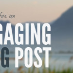 Getting the Most Out of Your Blog Post